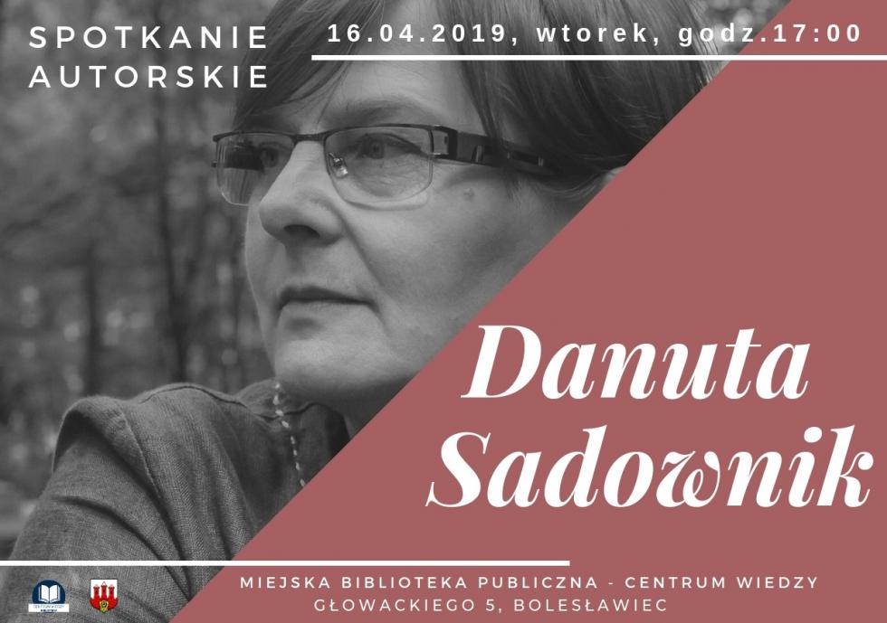 Spotkanie autorskie zDanutą Sadownik