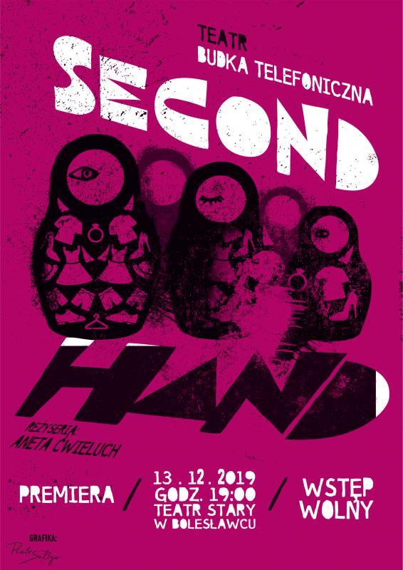 Second hand. UWAGA! Spektakl odwołany!